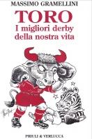 Toro. I migliori derby della nostra vita